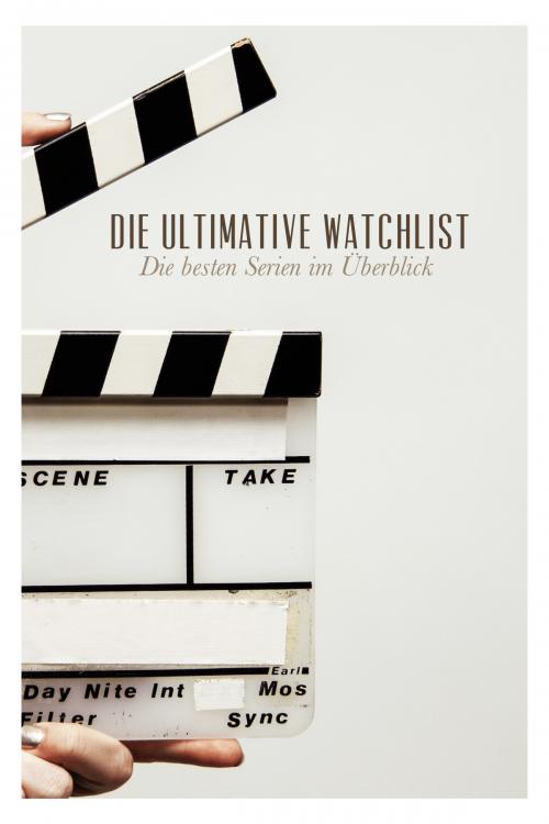 Meine Lieblingsserien – Die ultimative Watchlist